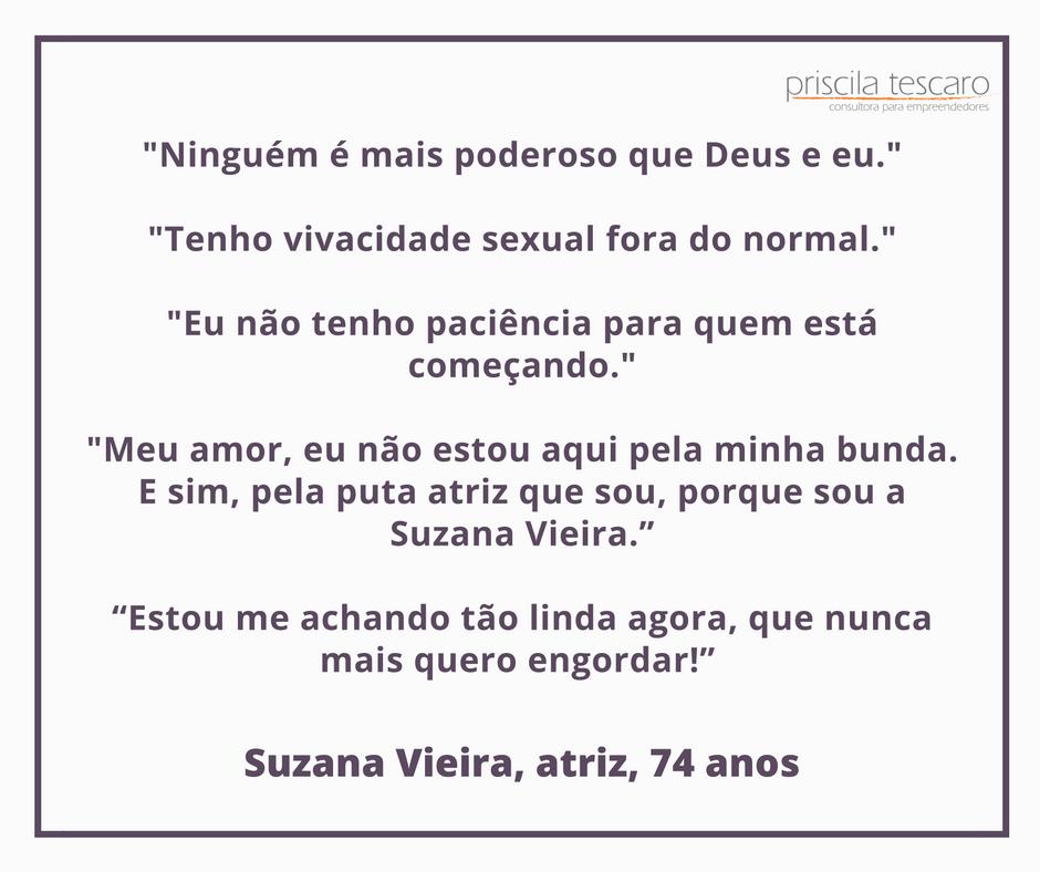 0815_profissionaisquesedestacam_frasesuzanavieira
